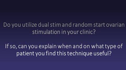 FAQ: Utilizing Dual Stim and Random Start Ovarian Stimulation