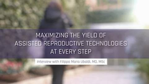 Maximizing the Yield of Assisted Reproductive Technologies at Every Step