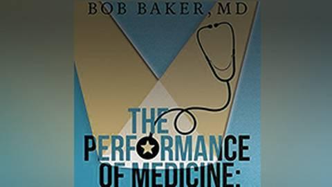 The Performance of Medicine